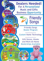 Friendly Songs Dealers Needed In All Territories
